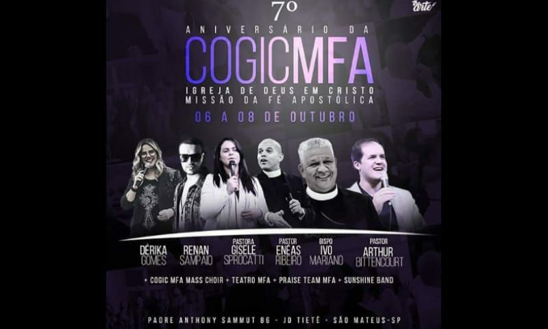 COGIC – Missão da Fé Apostólica Comemora 7 anos