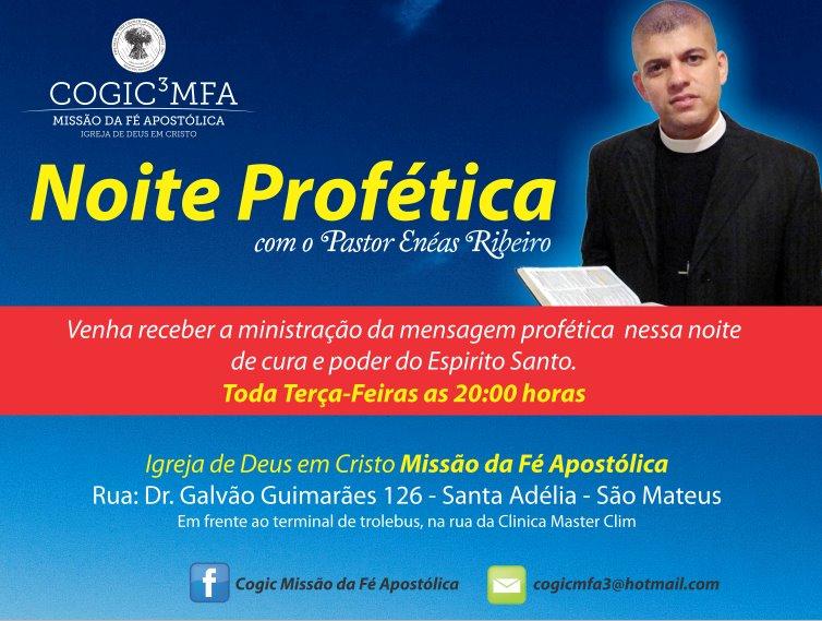 COGIC MFA TODAS 4°FEIRAS NOITES PROFÉTICAS COM PR. ENÉAS RIBEIRO